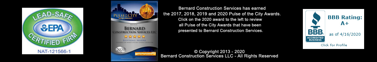 Bernard Construction Company is is an EPA Lead-safe Certified Renovator and an A+ Accredited Business with the BBB.